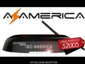 Azamerica S2005 Ultima Atualização v.1.09.19129 - 26/09/2018