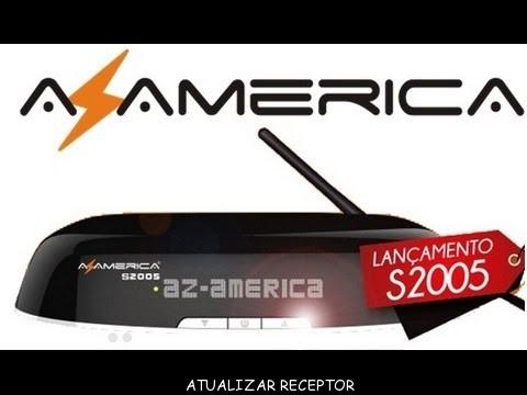 Azamerica S2005 Nova Atualização v.1.09.19985 - 17 Outubro 2018