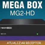 ATUALIZAÇÃO MEGABOX MG2 PLUS V.7.37 - 18/JAN/2017