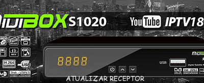 ATUALIZAÇÃO MIUIBOX S1020 HD DEFINITIVA 58W E 22W