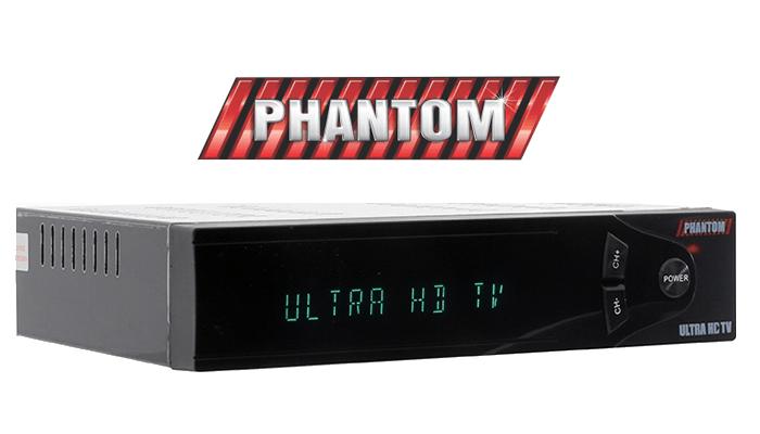 PHANTOM ULTRA HD TV ATUALIZAÇÃO V.7.07.14.S40 - AGOSTO 18/08/2017