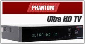 Phantom ultra HD tv nova atualização v.9.0626s33 - 30/07/2017