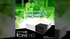 Atualização Tocomlink Cine hd v.1.018 - junho 2017