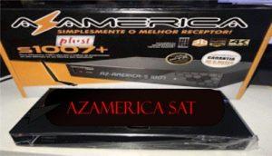 ATUALIZAÇÃO AZAMERICA S1007 + PLUS V.1.09.19723 - JULHO 2018