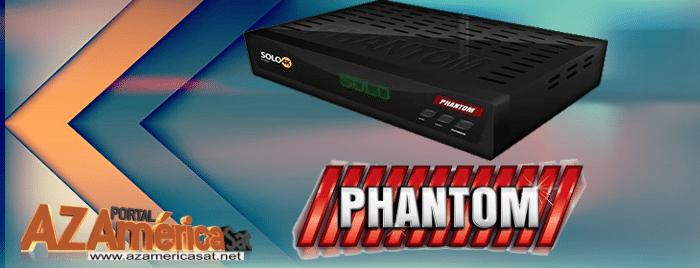 Phantom solo Nova Atualização 4K