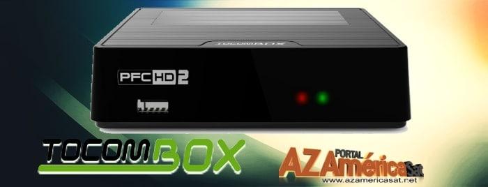 Tocombox PFC 2 HD Nova Atualização