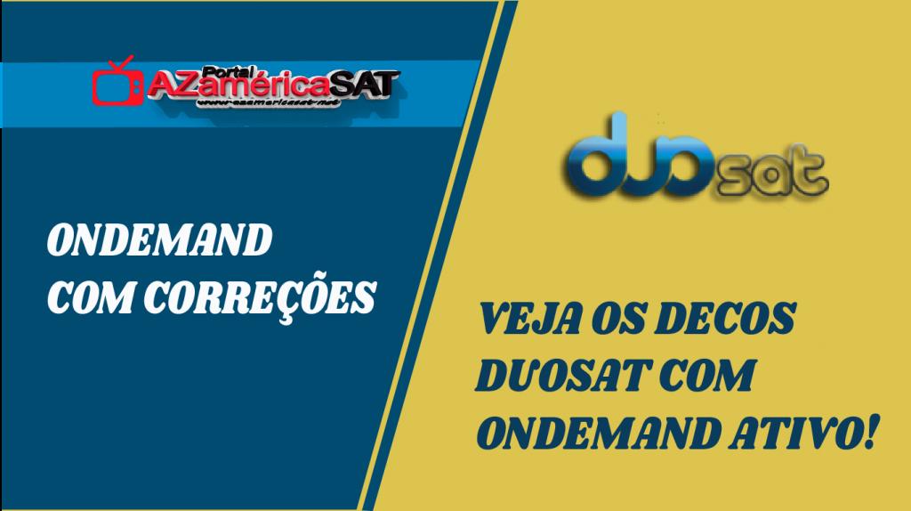 RECEPTORES DUOSAT QUE ESTÃO COM ONDEMAND FUNCIONANDO