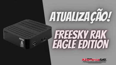 Nova Atualização Freesky Rak Black Eagle Edition