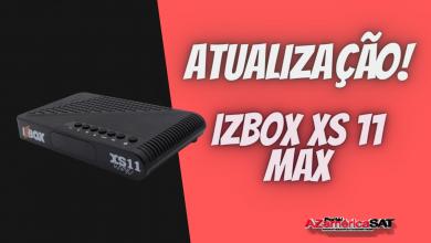 Nova Atualização IZBOX Xs 11 Ma