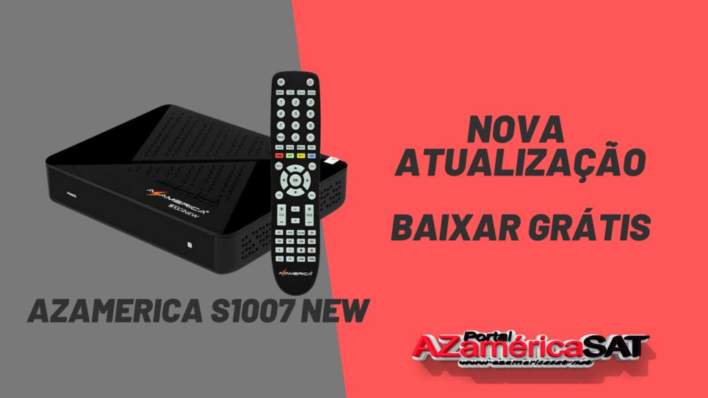 Nova Atualização azamerica s1007 new