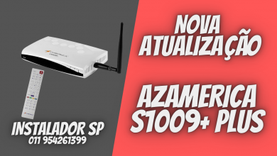 Nova Atualização AZAMERICA S1009+ PLUS - CONFIRA
