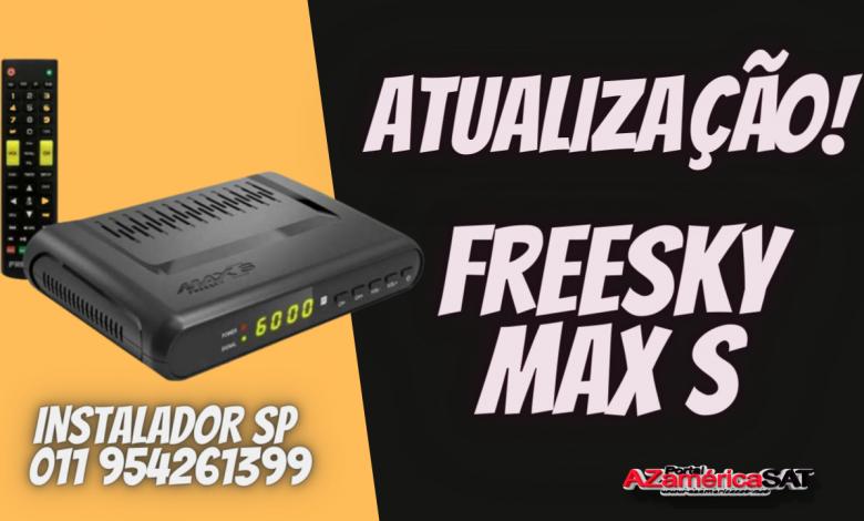 Nova Atualização freesky max s confira