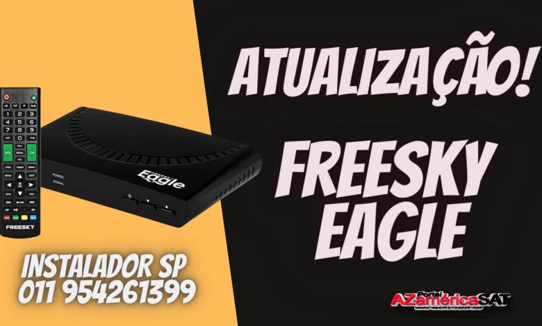 Nova Atualização freesky eagle ja