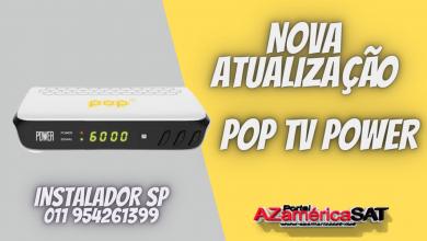 Nova Atualização POP tV pOWER (1)