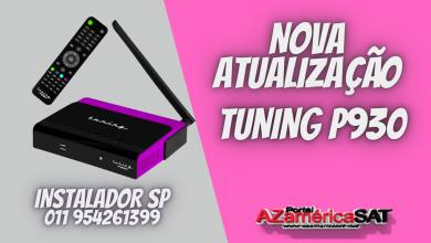 Nova Atualização Tuning P930
