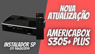 Nova Atualização Atualização Americabox S305+ Plus