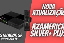 Nova Atualização azamerica silver+ plus confira