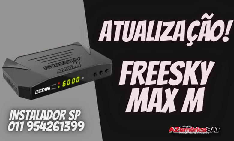 Nova Atualização freesky max M ja