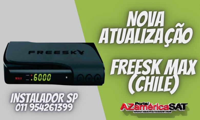 Nova Atualização freesk max (chile)