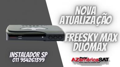 Nova Atualização freesky max (duomax)