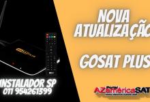 Nova Atualização gosat plus - confira