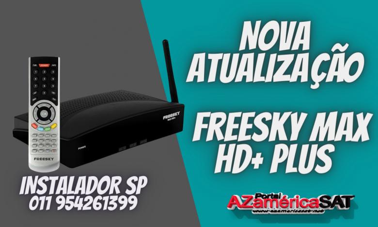 nova atualização Freesky Max HD+ Plus