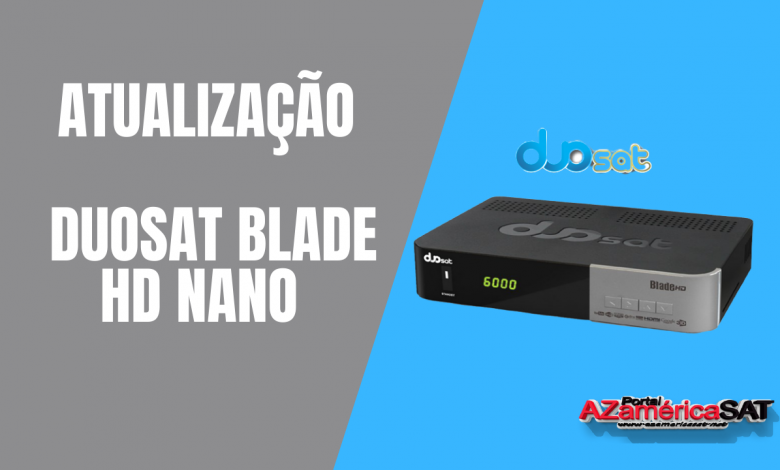 _Atualização Duosat Blade HD Nano