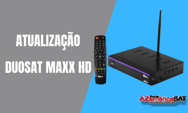 _Atualização Duosat maxx hd