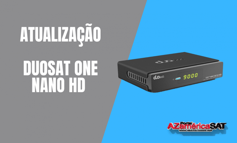 _Atualização Duosat one nano Hd