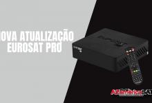 Atualização Eurosat Pro