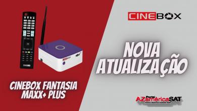 Atualização Receptor Cinebox Fantasia Maxx+ Plus