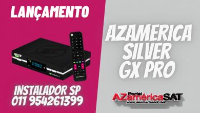 NOVA ATUALIZAÇÃO AZAMERICA SILVER GX PRO JA - CONFIRA