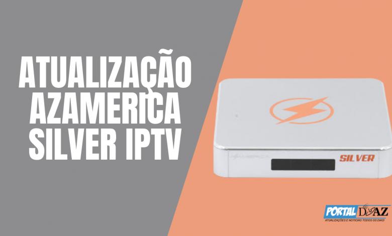 atualização azamerica silver iptv 2