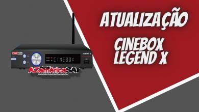 atualização Cinebox Legend x - Azamerica SAT