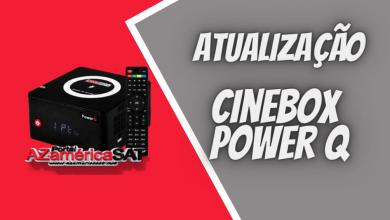 atualização Cinebox Power q - Azamerica SAT