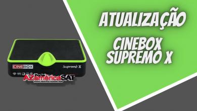 atualização Cinebox Supremo x - Azamerica SAT