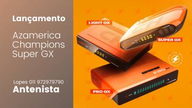 atualização azamerica champions Super GX - Azamerica SAT 2