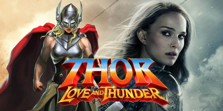 Thor Love and Thunder Mighty Jane Foster Natalie Portman