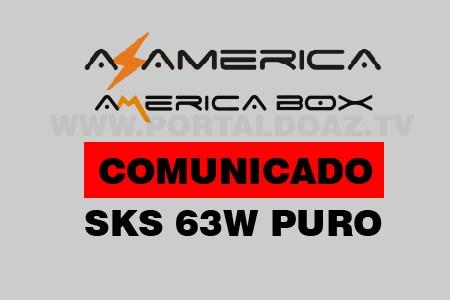Confira os Novos Lotes Azamerica e Americabox que estão Abrindo no SKS 63w Puro.